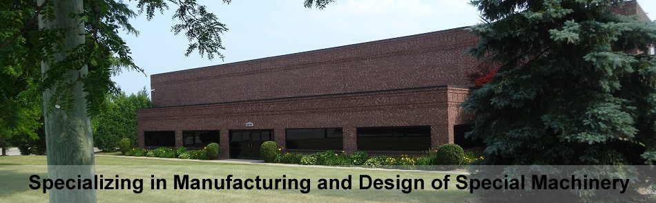 Specializing in Manufacturing and Design of Special Machinery